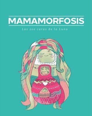 mamamorfosis, transformación en la maternidad